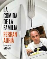 La comida de la familia - Ferrán Adrià