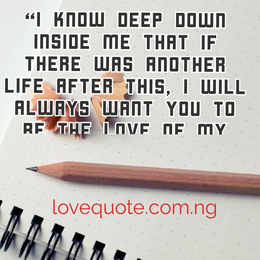 50+ Love Quotes For Your Sweethearts In Trying Time
