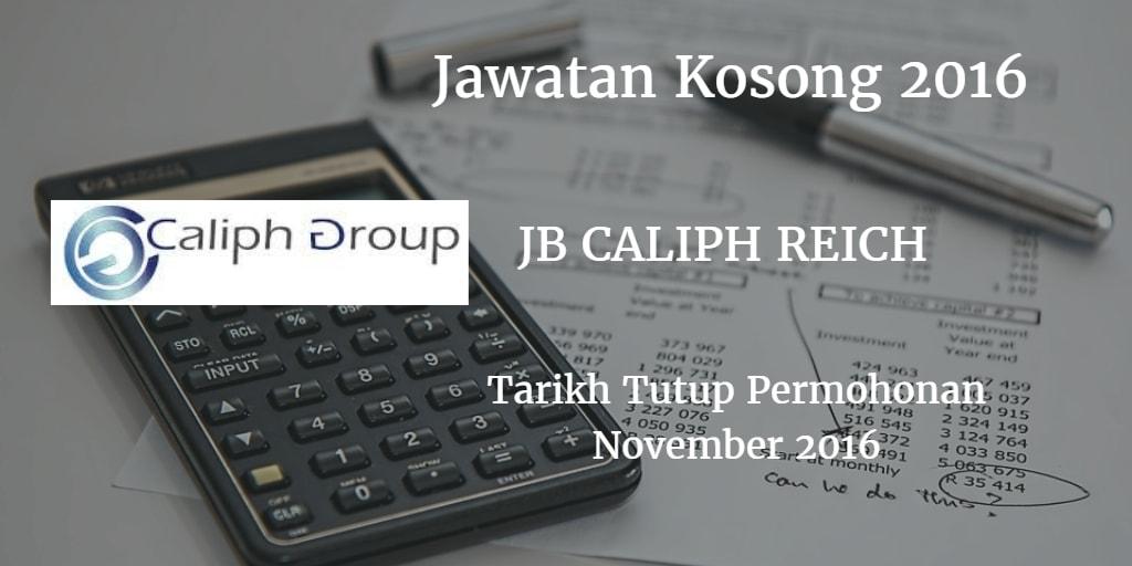 Jawatan Kosong JB CALIPH REICH November 2016