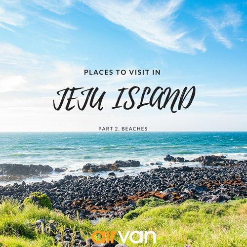 Jeju Island Beaches: Top 10 Places To Visit In Jeju Island In South Korea Part