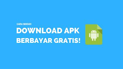 Tutorial Membeli Aplikasi Berbayar Gratis di Android 1
