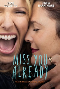 Watch Miss You Already Online Free in HD