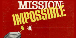 Mission: Impossible's classic theme song