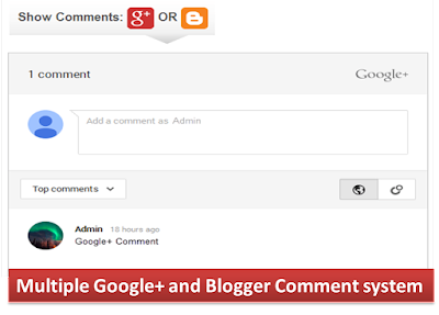 Add Google+ and blogger comment system, multi Google plus and blogger comment system