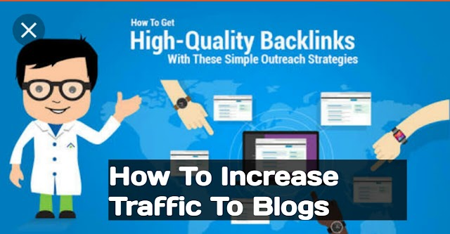How To Increase Traffic To Blogs