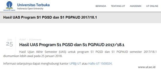 Pengumuman Hasil UAS UT Program S1 PGSD dan S1 PGPAUD 2017/18.1