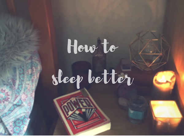 How to sleep better.