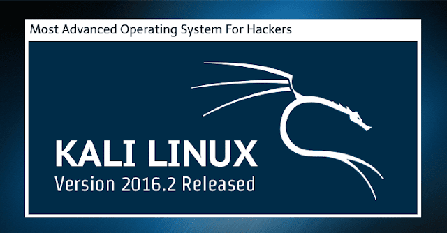 Kali Linux 2016.2 — Download Latest Release Of Best Operating System For Hackers