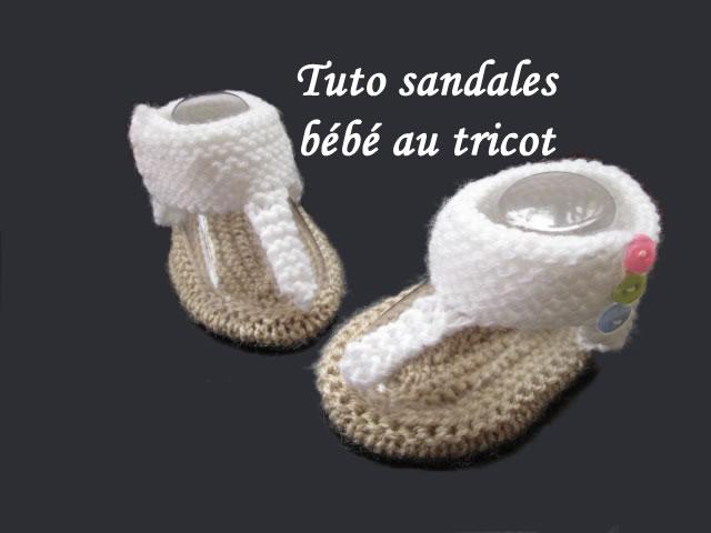 les tutos de fadinou tuto sandales bebe au tricot facile. Black Bedroom Furniture Sets. Home Design Ideas