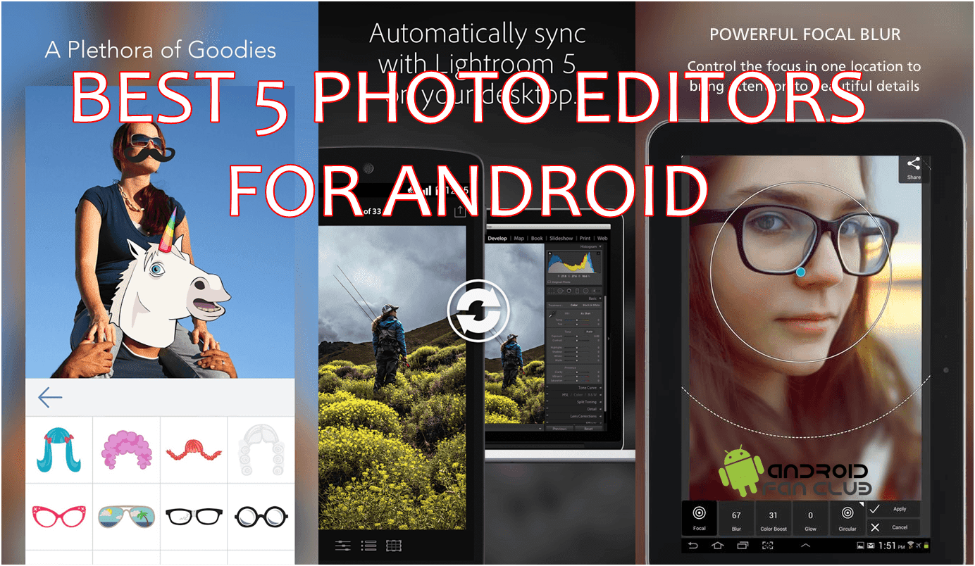 Best Five Photo Editor Apps For Android APK Free Download