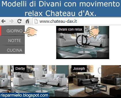 Risparmiello divani relax chateau d 39 ax for Divani e divani relax