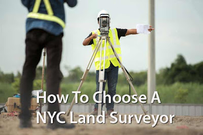How To Choose A NYC Land Surveyor