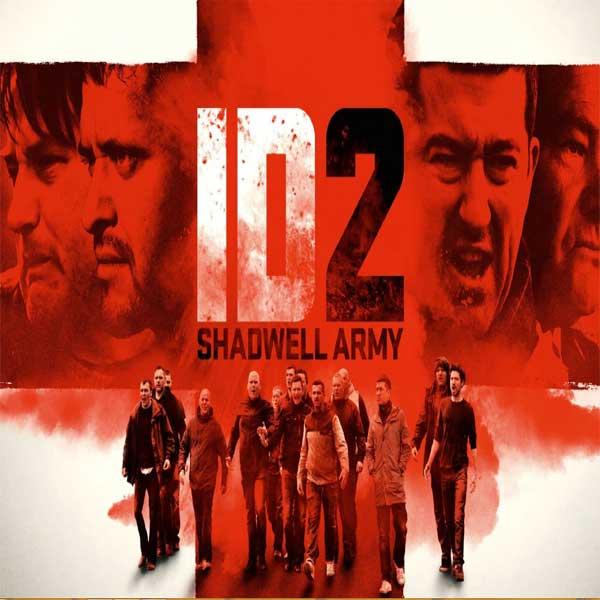 ID2: Shadwell Army, ID2: Shadwell Army Synopsis, ID2: Shadwell Army Trailer, ID2: Shadwell Army Review