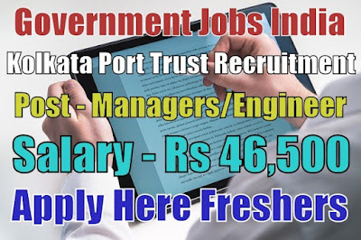 Kolkata Port Trust Recruitment 2018