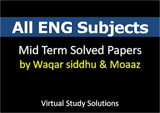 All ENG Subjects Mid Term Past Papers Collection by Waqar siddhu and Moaaz