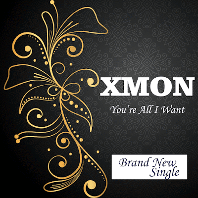 Music: You're All I Want – Xmon
