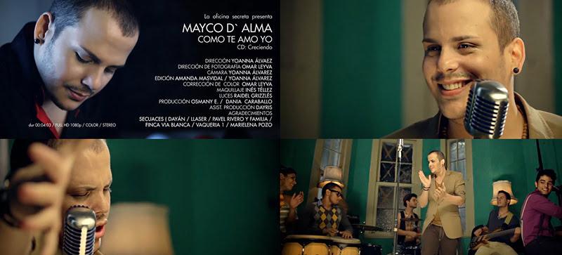 Mayco D' Alma -  ¨Como te amo yo¨ - Videoclip - Dirección: Yoanna Álvarez. Portal Del Vídeo Clip Cubano