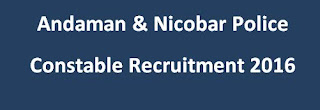 Andaman Nicobar Police Constable recruitment and Previous Papers