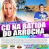 CD NA BATIDA DO ARROCHA VOL 07 - 2017 (ESPECIAL DE VERÃO)
