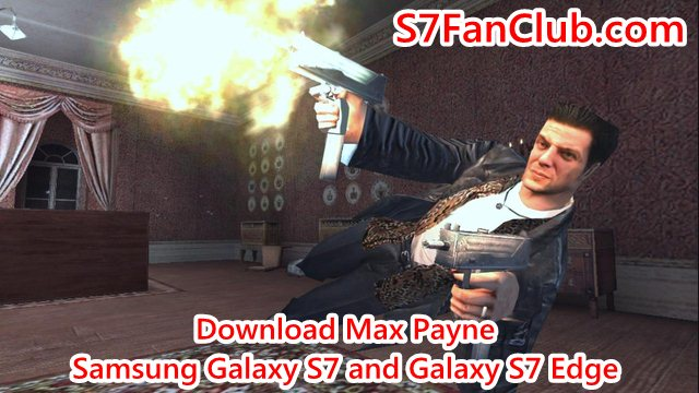 Download Max Payne for Samsung Galaxy S7 or Galaxy S7 Edge