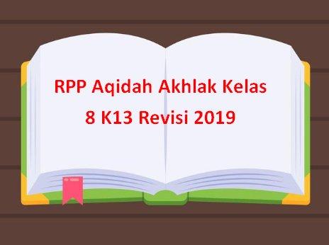 RPP Aqidah Akhlak Kelas 8 K13