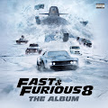 The Fast and the Furious 8 Soundtracks / Fast and Furious Eight Soundtracks / Fast 8 Soundtracks / Fast...