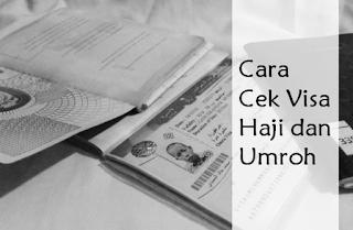 Cara Cek Visa Haji dan Umroh