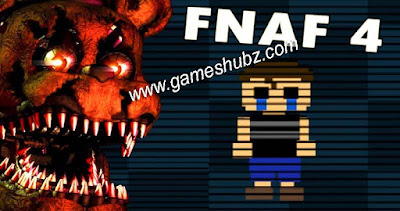 Five Nights at Freddy's 4 Online Downloading Full Version