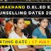 Uttarakhand D.El.ED 2017 Counseling dates 17 July 2017