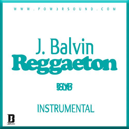 https://www.pow3rsound.com/2019/03/instrumental-acapella-j-balvin-reggaeton.html