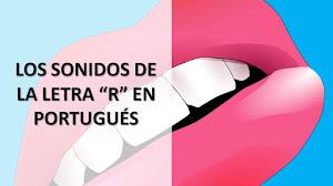 """LOS 4 SONIDOS DE LA """"R"""" EN PORTUGUÉS (CON VIDEO)"""