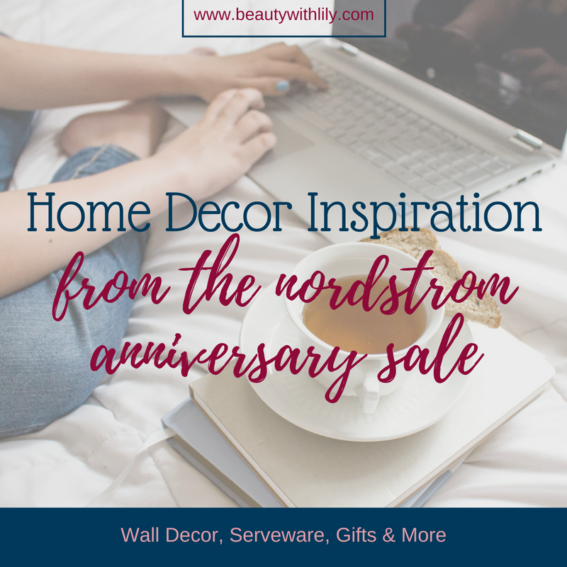 Home Decor Pieces from the Nordstrom Anniversary Sale // Home Decor Inspiration // Wedding Gift Ideas | Beauty With Lily, A West Texas Beauty, Fashion, & Lifestyle Blog
