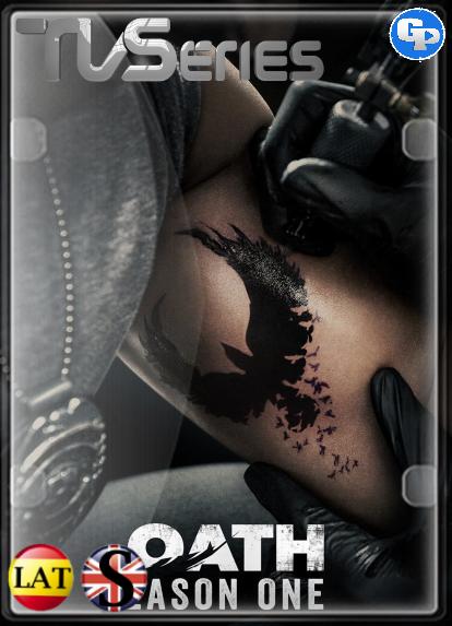 The Oath (Temporada 1) HD 720P LATINO/INGLES