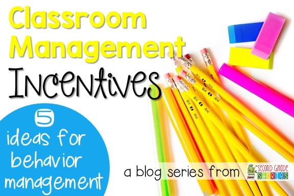 ideas for classroom management incentives second grade stories