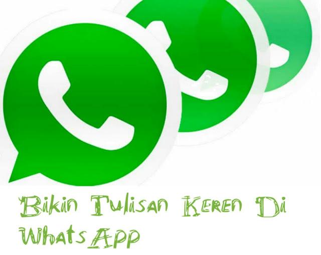 Cara Membuat Variasi Tulisan Unik WhatsApp