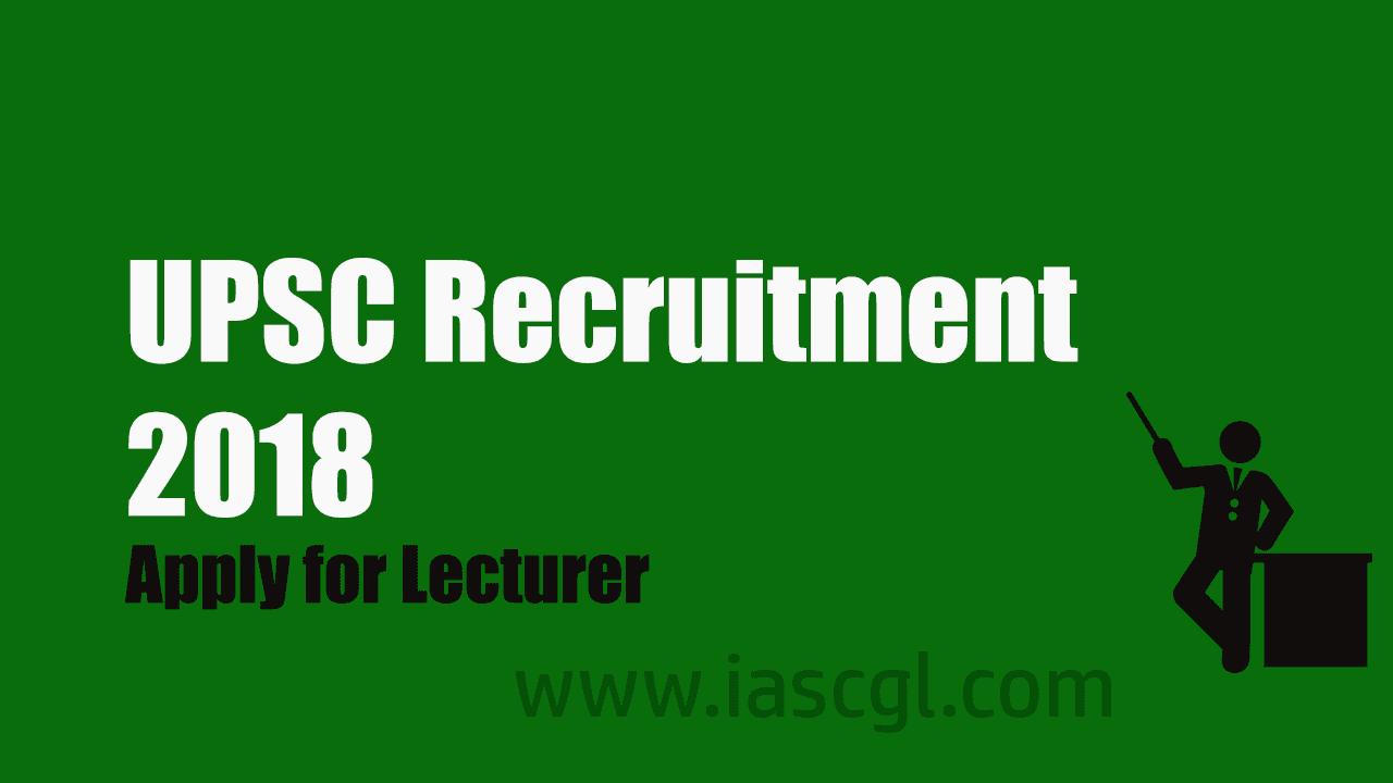 UPSC Recruitment 2018 Lecturer