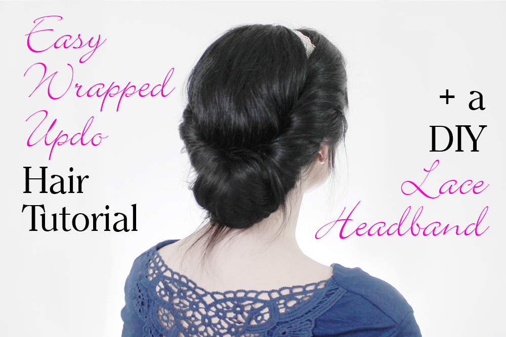 Southern Mom Loves Easy Wrapped Updo Hair Tutorial A Diy Lace