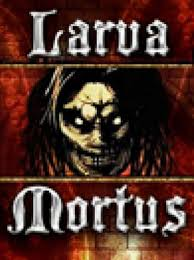 DOWNLOAD Larva Mortus FOR PC FULL VERSION