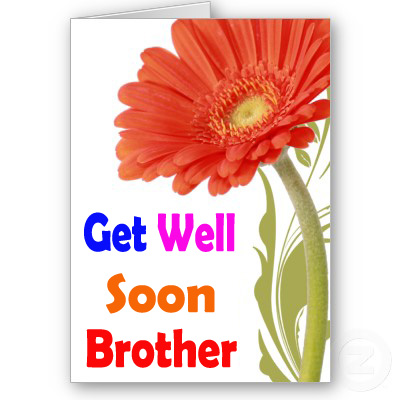 Get Well Soon Images for Brother