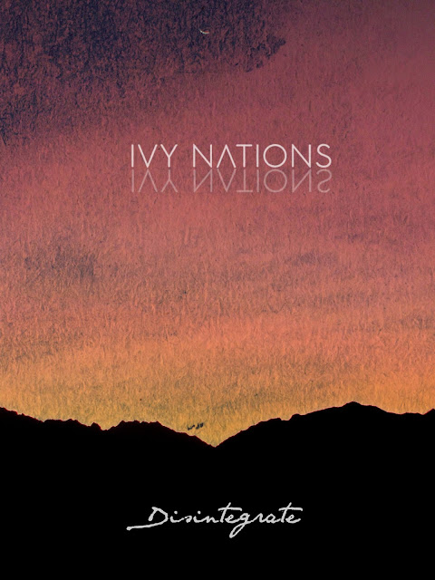 Disintegrate Ivy Nations