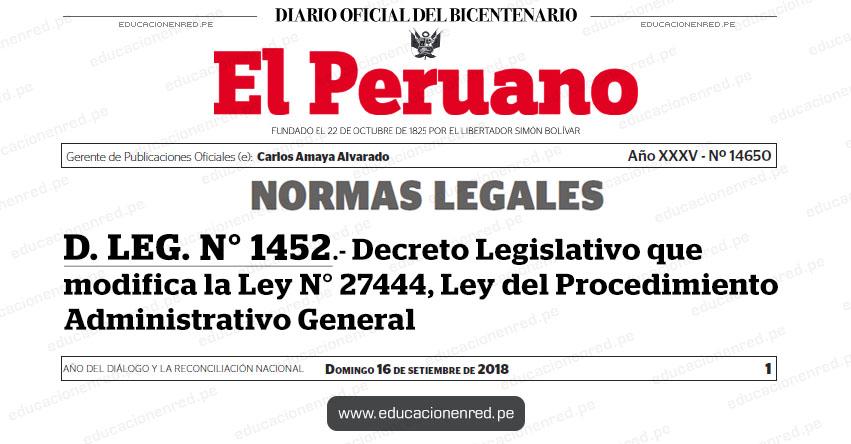 D. LEG. N° 1452 - Decreto Legislativo que modifica la Ley N° 27444, Ley del Procedimiento Administrativo General