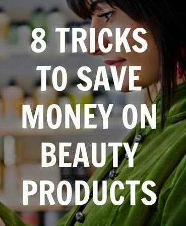 8 Tricks To Save Money On Beauty Products