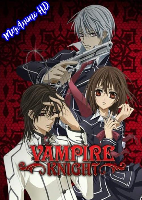 Vampire Knight [13/13] | Sub Español | Mega | HD