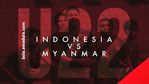 Link Live Streaming Indonesia vs Myanmar - Piala AFF U22 2019