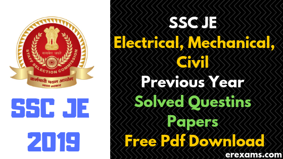 SSC JE Previous Years Question Papers Pdf Electrical, Mechanical and Civil Engineering