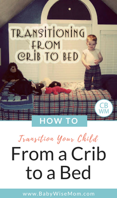 How to successfully transition your child from a crib to a big kid bed.