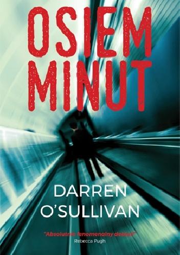 """""""Osiem minut"""" Darren O'Sullivan"""