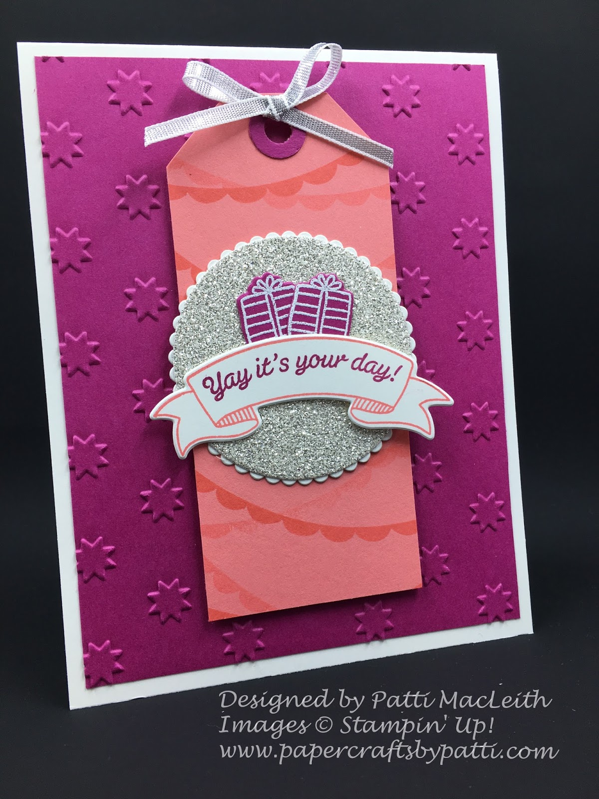 Papercrafts By Patti Its Your Day Sparkly Birthday Greetings With