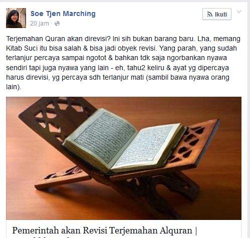 Soe Tjen Marching Sebut Quran Bisa Salah Dan Harus Direvisi