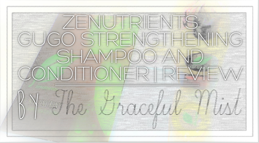 Zenutrients Philippines Gugo Strengthening Hair Shampoo and Conditioner | Product Review by @TheGracefulMist (www.TheGracefulMist.com) - Blog - Beauty, Fashion, Lifestyle and Travel - Filipina Blogger
